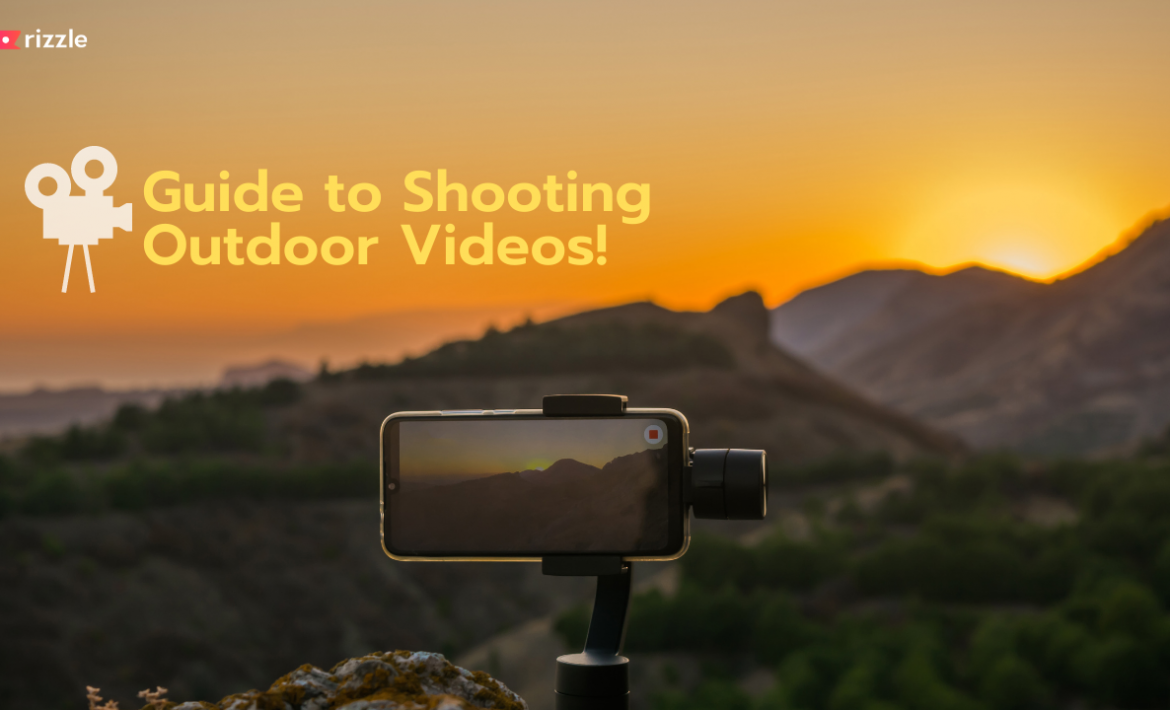 Tips For Shooting Video Outside.