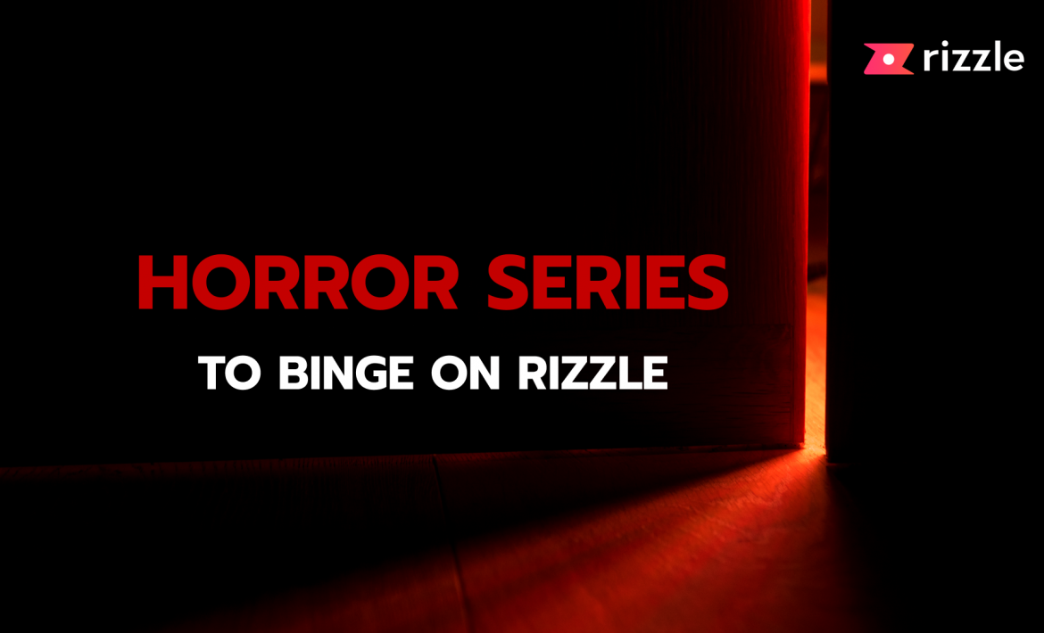 Horror series on Rizzle
