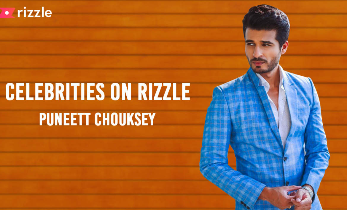Puneett Chouksey is on Rizzle